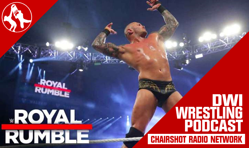 Chairshot Radio DWI Wrestling WWE Royal Rumble Randy Orton