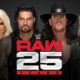 WWE Raw 25 Alexa Bliss Roman Reigns The Undertaker Shawn Michaels