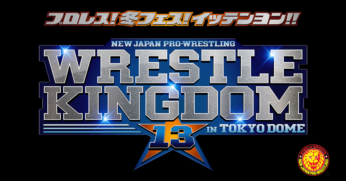 Wrestle Kingdom 13