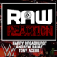 Raw Reaction WWE New
