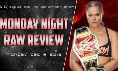 Speez The Benchmark Raw Ronda Rousey