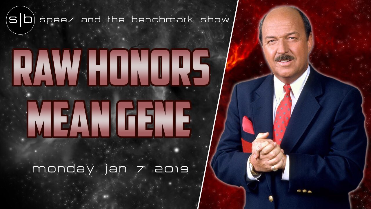 Speez The Benchmark WWE Raw Gene Okerlund
