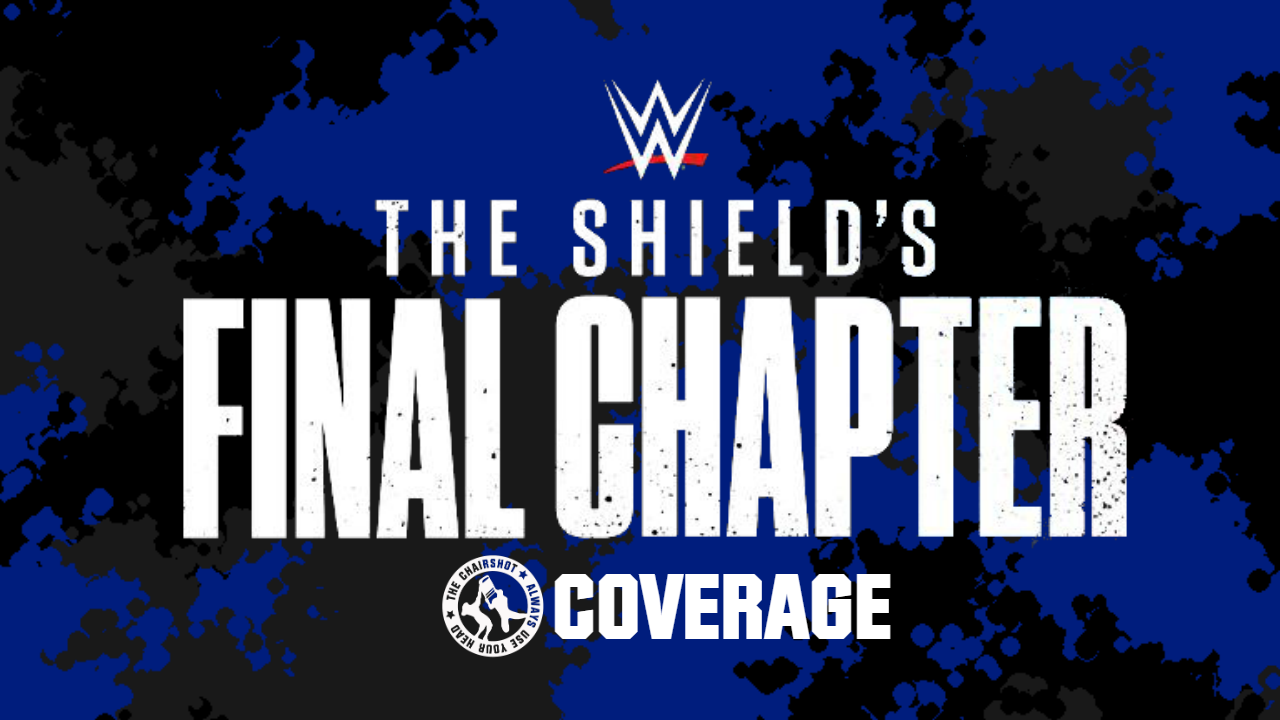 WWE The Shield's Final Chapter