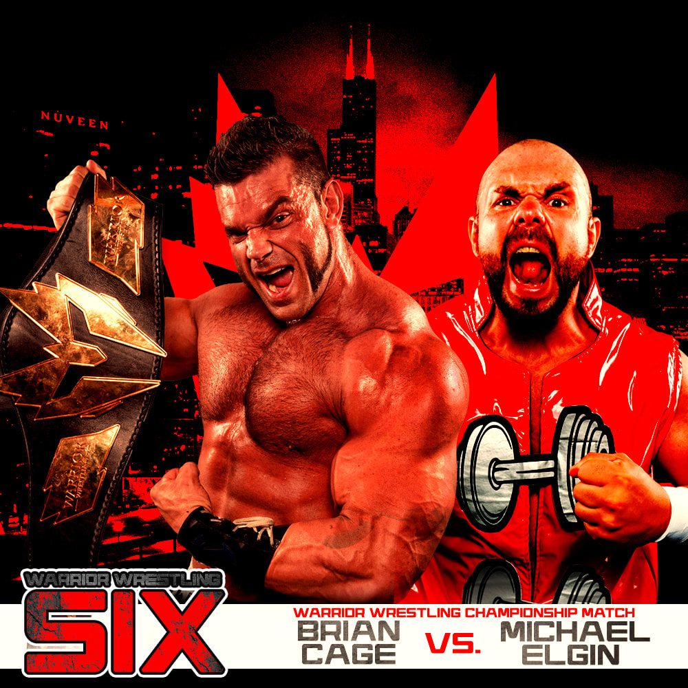 Warrior Wrestling Six Brian Cage Michael Elgin