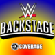 WWE Backstage coverage