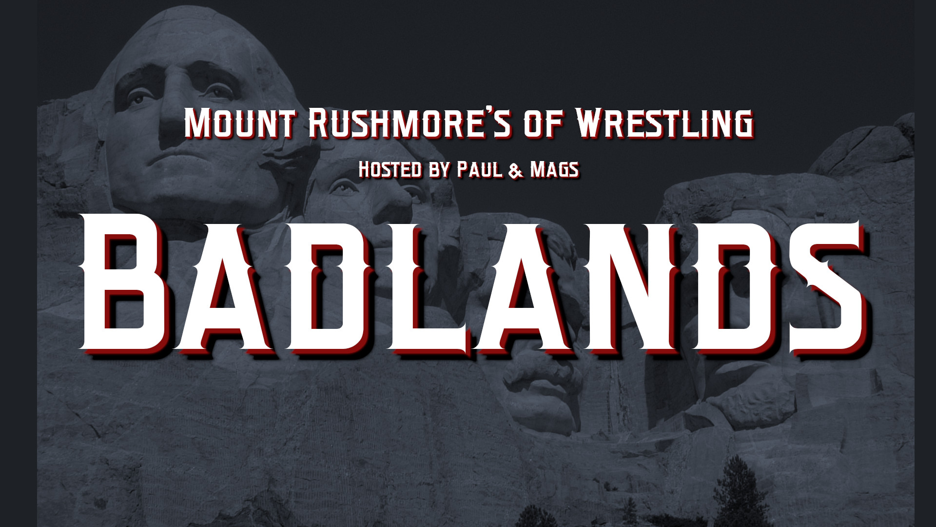 Badlands Mount Rushmore