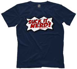 Pro Wrestling Tees Suck It Nerd