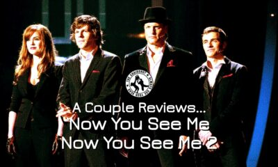 A Couple Reviews Now You See Me