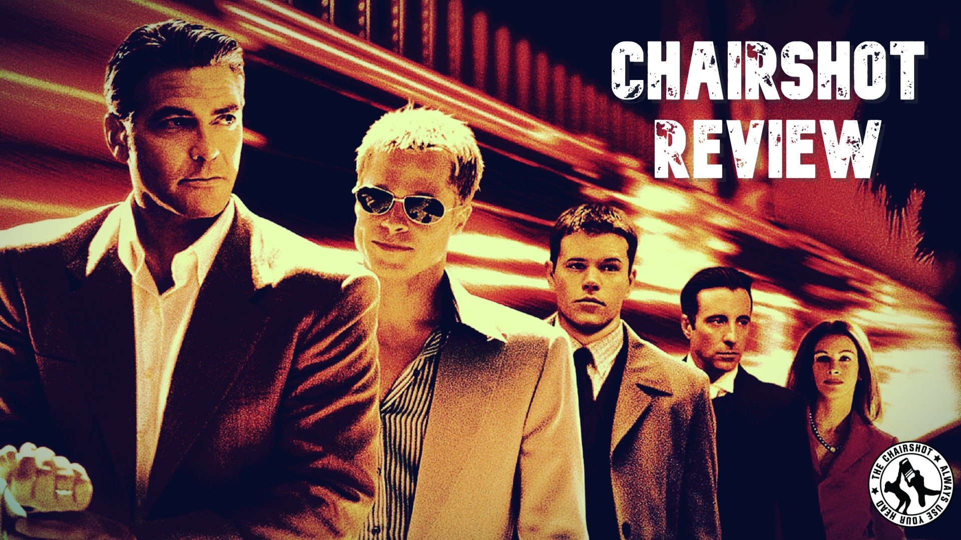 Ocean's Eleven Movie Review Chairshot Edit