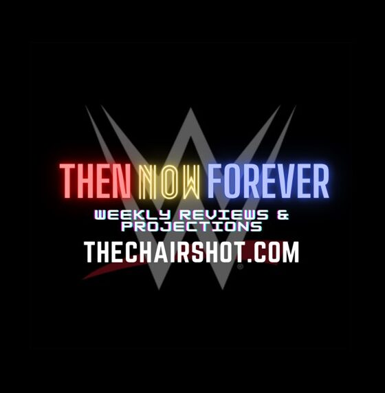 Thirteen 10 WWE Then Now Forever